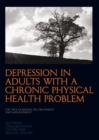 Image for Depression in adults with a chronic physical health problem  : the NICE guideline on treatment and management