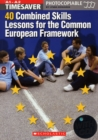 Image for Timesaver 40 combined skills lessons for the Common European Framework  : A1-A2