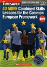 Image for 40 More Combined Skills Lessons for the Common European Framework B1 with CD Rom