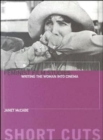 Image for Feminist film studies  : writing the woman into cinema