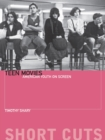 Image for Teen movies  : American youth on screen