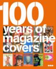 Image for 100 years of magazine covers