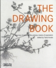 Image for The drawing book  : a survey of drawing - the primary means of expression