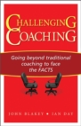 Image for The coaching challenge  : provoking performance and change by facing the facts