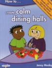 Image for How to create calm dining halls