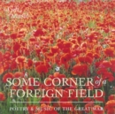 Image for Some Corner of a Foreign Field : Poetry and Music of the Great War