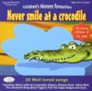 Image for Never Smile at a Crocodile