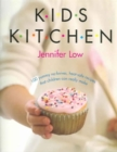Image for Kids kitchen  : 100 amazing recipes your children can really make