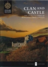 Image for Clan and Castle : The Lives and Lands of Scotland's Great Families