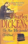 Image for Who was Charles Dickens  : the man who invented Christmas