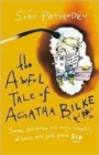 Image for The awful tale of Agatha Bilke