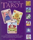 Image for The Art of Tarot : Your Complete Guide to the Tarot Cards and Their Meanings