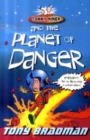 Image for Tommy Niner and the planet of danger