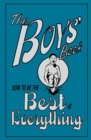 Image for The boys' book  : how to be the best at everything
