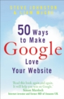 Image for 50 ways to make Google love your website