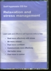 Image for Relaxation and Stress Management : Self Hypnosis