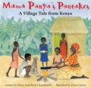 Image for Mama Panya's pancakes  : a village tale from Kenya
