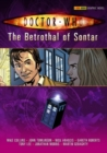 Image for The betrothal of Sontar  : collected comic strips from the pages of Doctor Who magazine