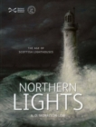 Image for Northern lights  : the age of Scottish lighthouses