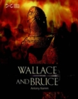 Image for Wallace and Bruce and the First War of Independence
