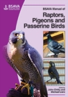Image for BSAVA Manual of Raptors, Pigeons and Passerine Birds
