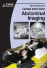 Image for BSAVA manual of canine and feline abdominal imaging