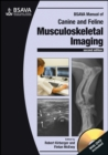 Image for BSAVA manual of canine and feline musculoskeletal imaging