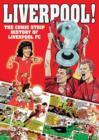 Image for Liverpool!  : the comic strip history of Liverpool FC