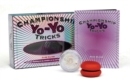 Image for Championship Yo-Yo Tricks - Box Set : Learn to perform 32 cool yo-yo tricks with the enclosed instruction book and two yo-yos!