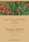 Image for Great War Literature study guide on female poets of the First World WarVol. 1