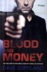 Image for Blood and money  : the true story of Ron Gonen - gangster turned FBI informant