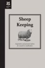 Image for Sheep keeping  : inspiration and practical advice for would-be smallholders
