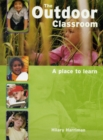 Image for The outdoor classroom  : a place to learn