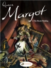 Image for Queen MargotVol. 2: The bloody wedding