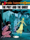 Image for The prey and the ghost
