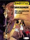 Image for Tutankhamun  : the assassinated pharaoh