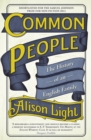 Image for Common people  : the history of an English family