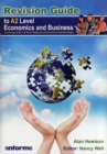 Image for Revision guide to A2 level economics and business