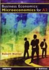 Image for Business economics  : microeconomics for A2