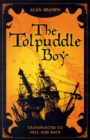 Image for Tolpuddle Boy : Transported to Hell and Back