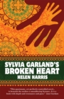 Image for Sylvia Garland's broken heart