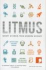 Image for Litmus  : short stories from modern science