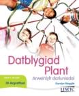 Image for Datblygiad Plant - Arweinlyfr Darluniadol