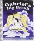 Image for Gabriel's Big Break KS1