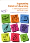 Image for Supporting Children's Learning : A Training Programme for Foster Carers