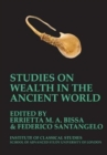 Image for Studies on Wealth in the Ancient World (BICS Supplement 133)