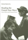 Image for Reading the French new wave  : critics, writers and art cinema in France
