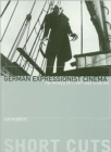 Image for German expressionist cinema  : the world of light and shadow