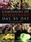Image for Campaigns of World War II : Day by Day