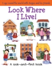 Image for Look where I live!  : a look-and-find book
